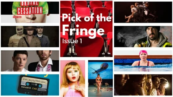 Pick of the Edinburgh Fringe issue 1