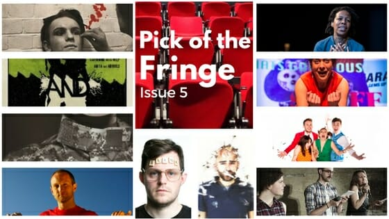 Pick of the fringe issue 5
