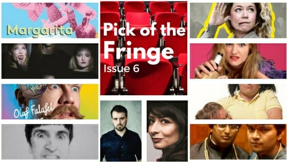 Pick of the fringe issue 6