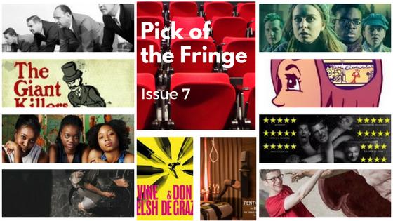 Pick of the Edinburgh Fringe Issue 7