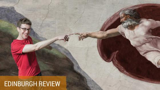Todd and God Review Edinburgh Fringe