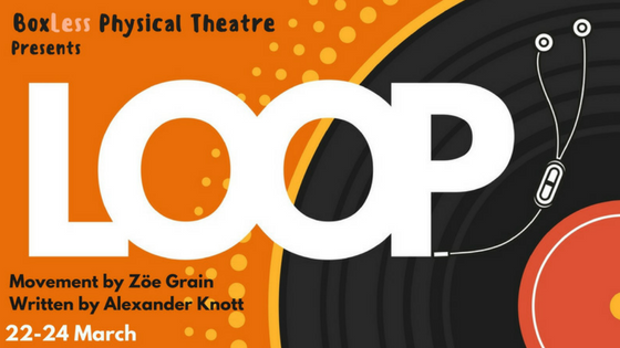 BoxLess Physical Theatre's Loop Takes to the Road