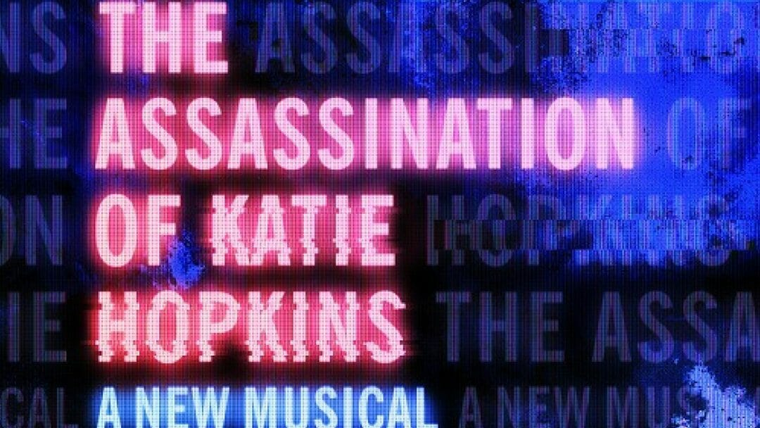 Cast Announced For The Assassination Of Katie Hopkins