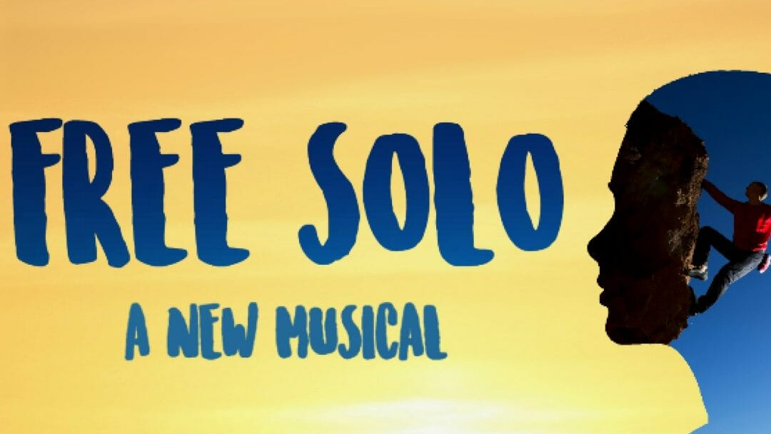 Preview_ Free Solo_ A New Musical at Drayton Arms