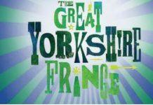 The Great Yorkshire Fringe Returns