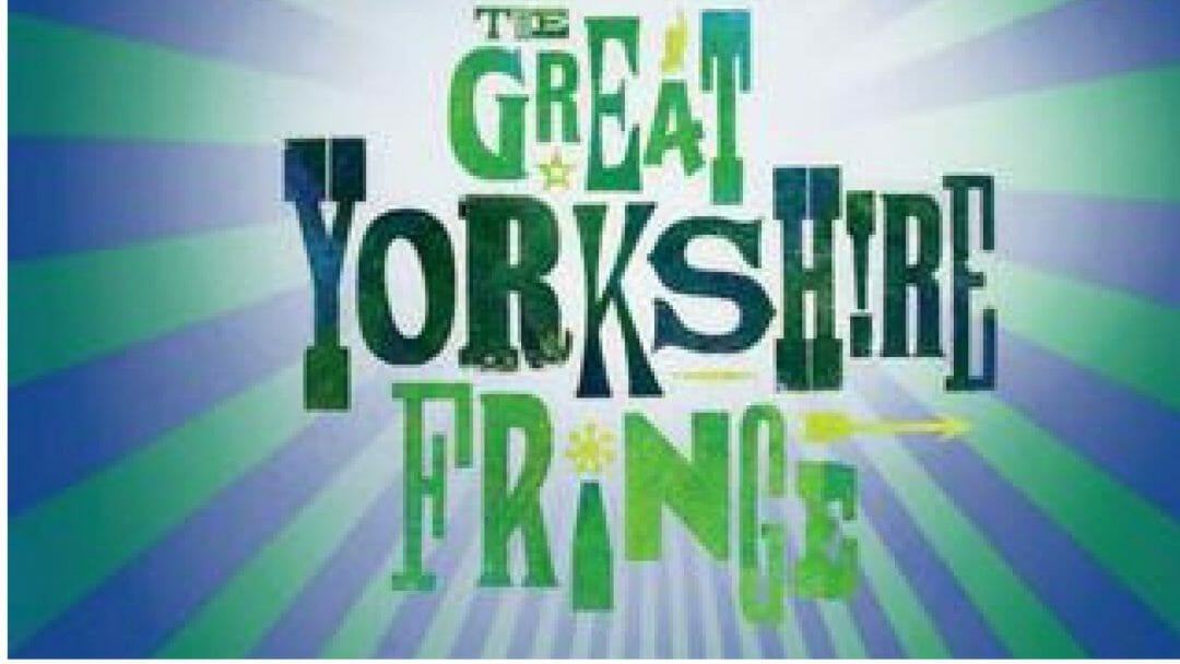 The Great Yorkshire Fringe Returns