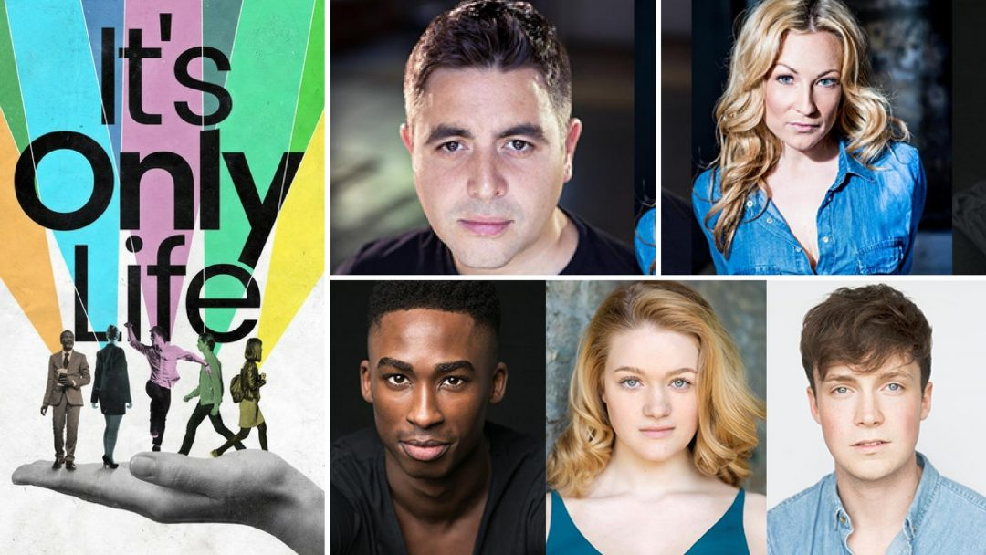 Aria Entertainment Announces Uk Premiere And Cast Of It S Only Life At The Union Theatre