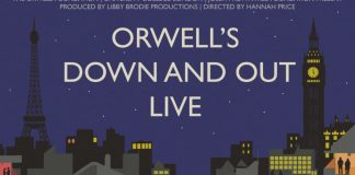 Orwell's Down and Out Live will be performed at Senate House