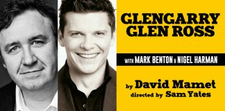 Mark Benton and Nigel Harman Will Star in Glengarry Glen Ross Tour