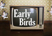 Early Birds Edinburgh Fringe