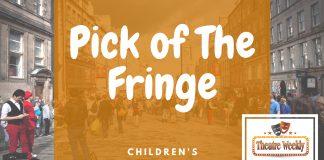 Pick of The Fringe Children's