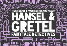 Theatr Clwyd Announce Hansel & Gretel_ Fairytale Detectives