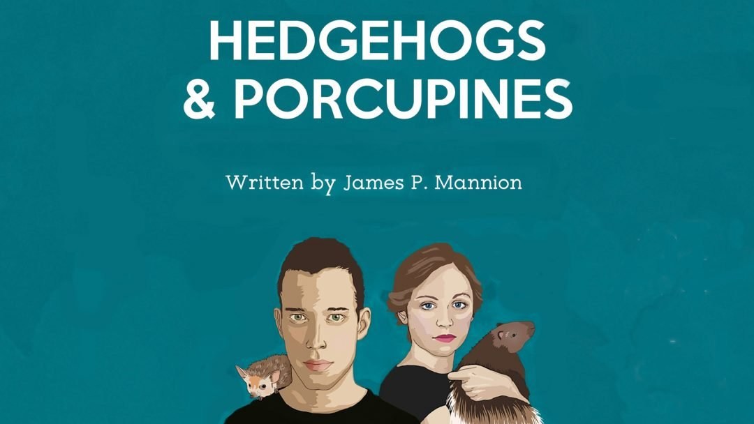 Hedgehogs & Porcupines Old Red Lion Theatre