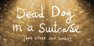 Kneehigh's Dead Dog in a Suitcase (and other love songs)