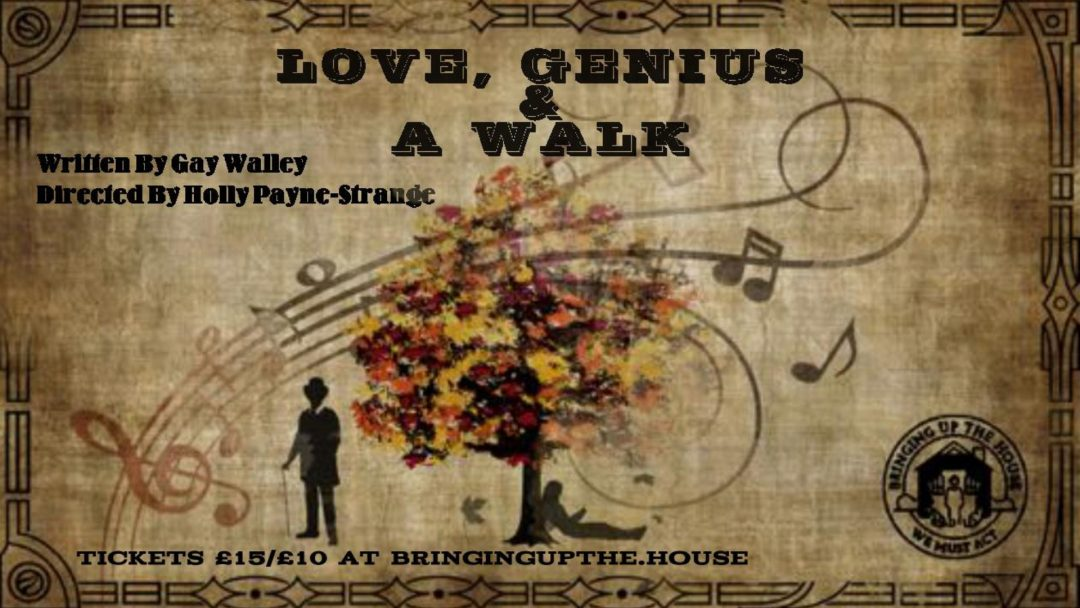 Love, Genius and a Walk