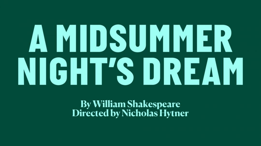 A Midsummer Nights Dream Bridge Theatre