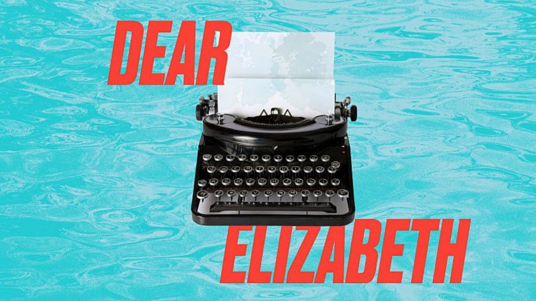 Dear Elizabeth Gate Theatre