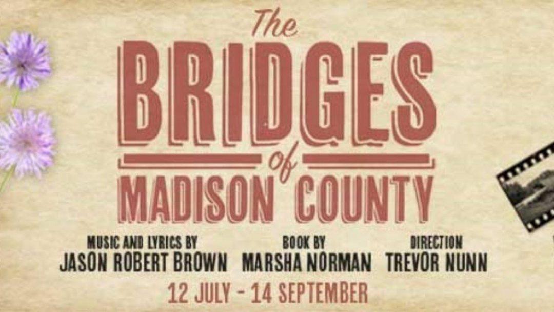 Bridges of Madison County at Menier Chocolate Factory