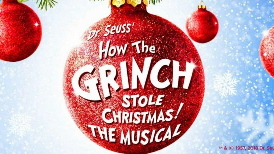 How The Grinch Stole Christmas The Musical