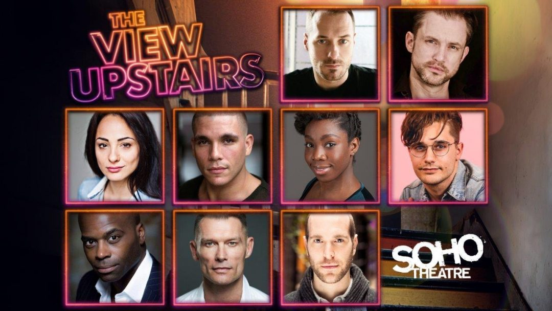 The View Upstairs Cast Soho Theatre