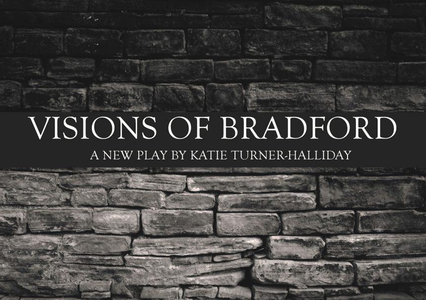 Visions of Bradford