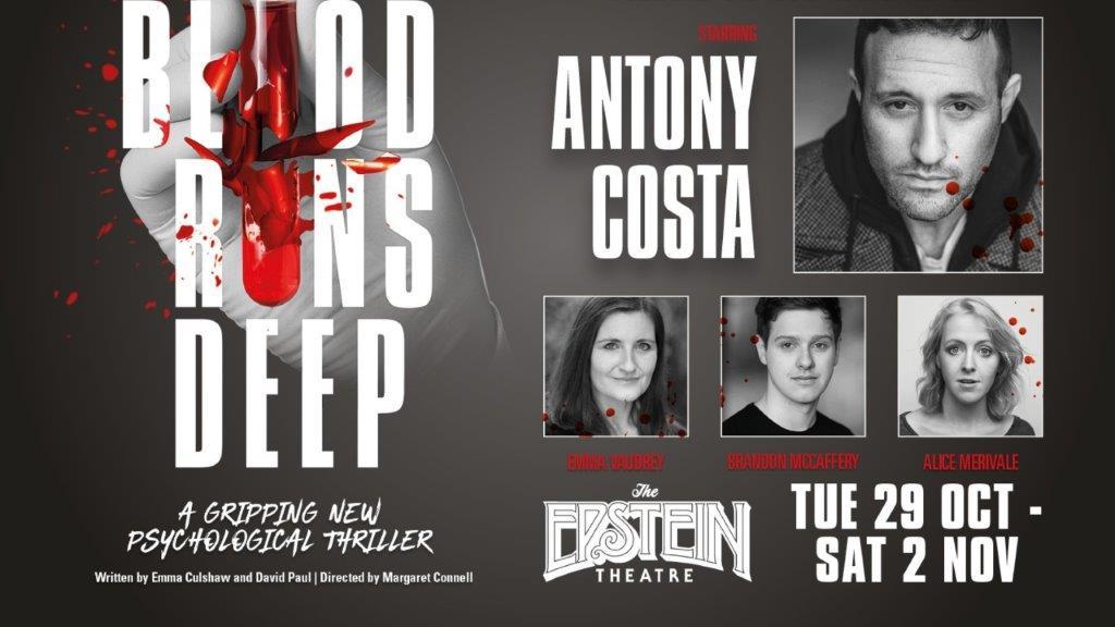 Blood Runs Deep The Epstein Theatre