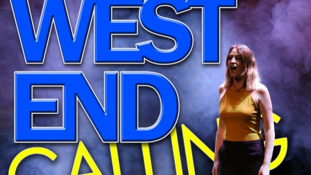 West End Calling