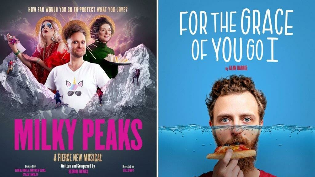 Milky Peaks and For The Grace of You Go I Theatr Clwyd