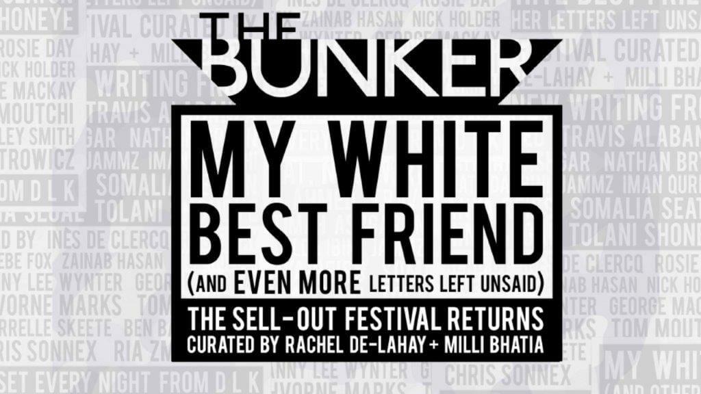 My White Best Friend The Bunker