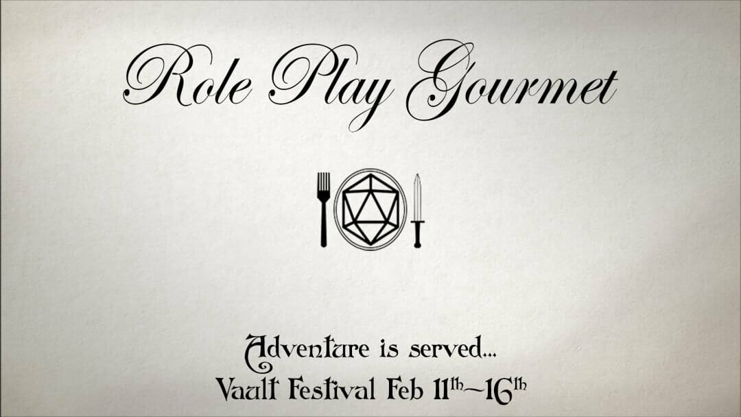 Role Play Gourmet at VAULT Festival