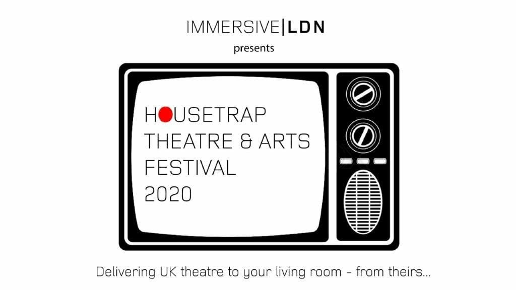 Immersive LDN Announces Housetrap festival