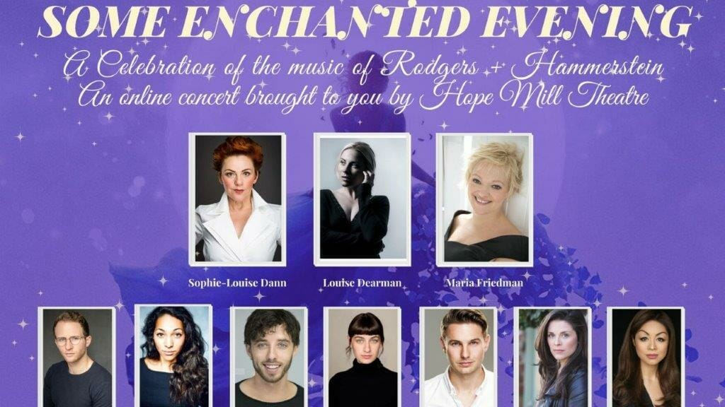 Hope Mill Theatre to stream online concert of Rogers Hammersteins music featuring West End stars later this month