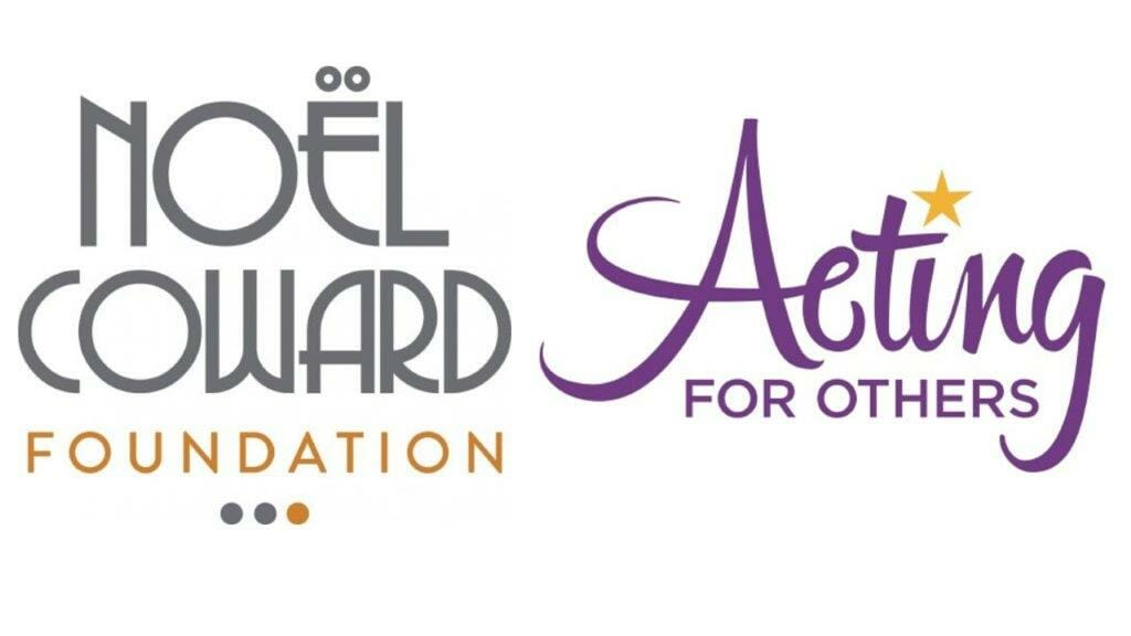Noel Coward Foundation and Acting for Others