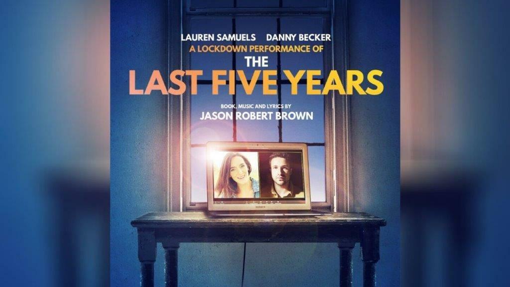 Lockdown performance of The Last Five Years