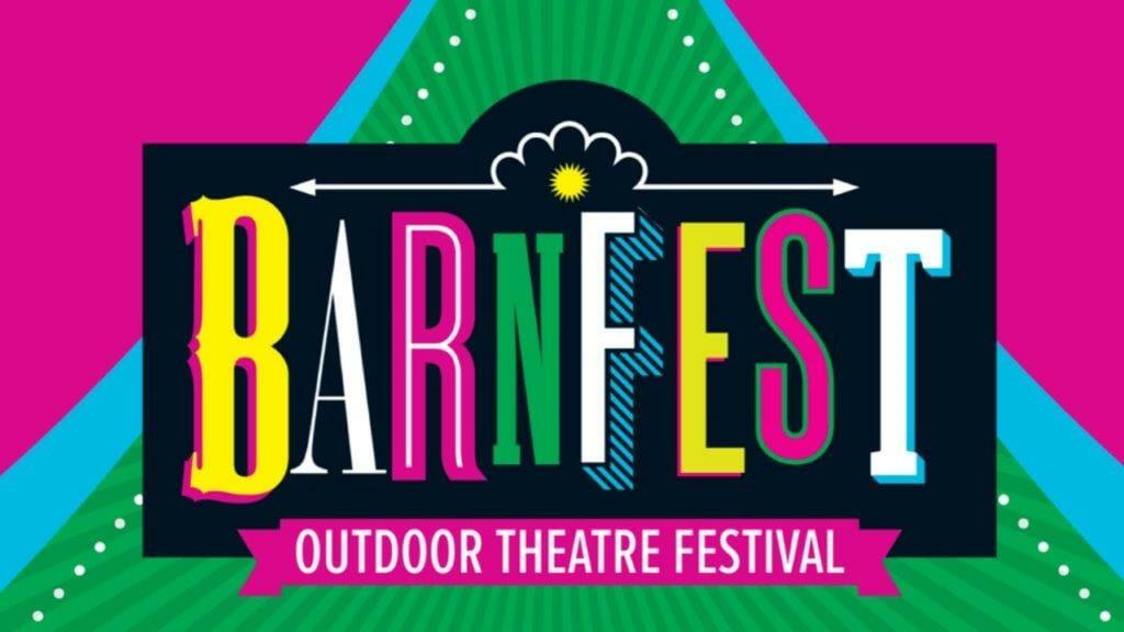 Barnfest Outdoor Theatre Festival