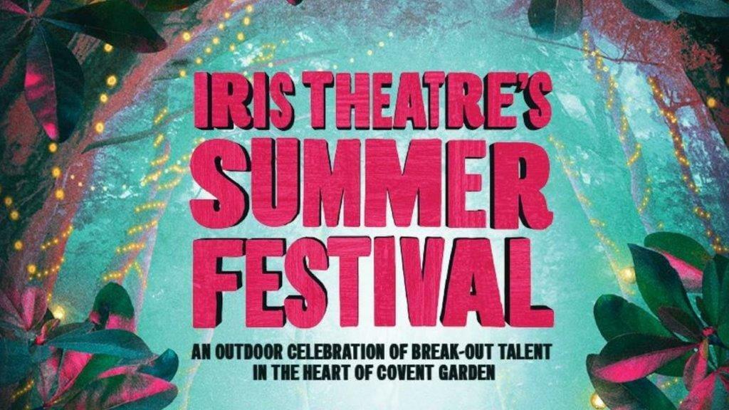 Iris Theatre Summer Festival