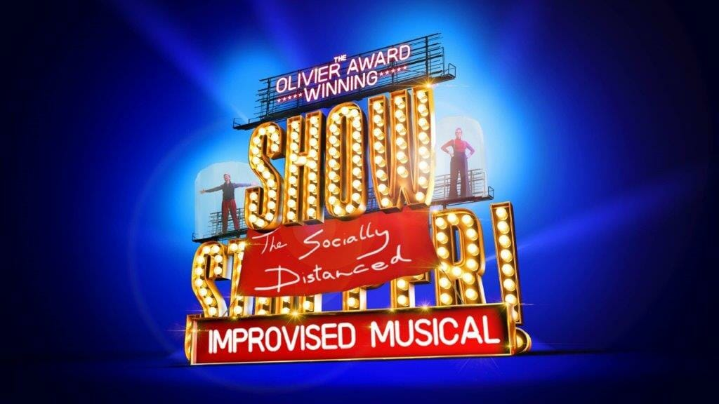 Showstopper The Socially Distanced Improvised Musical