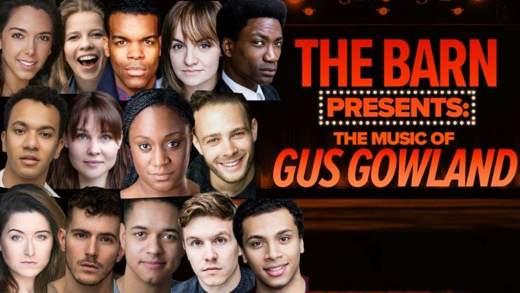 The Barn Theatre Presents The Music of Gus Gowland