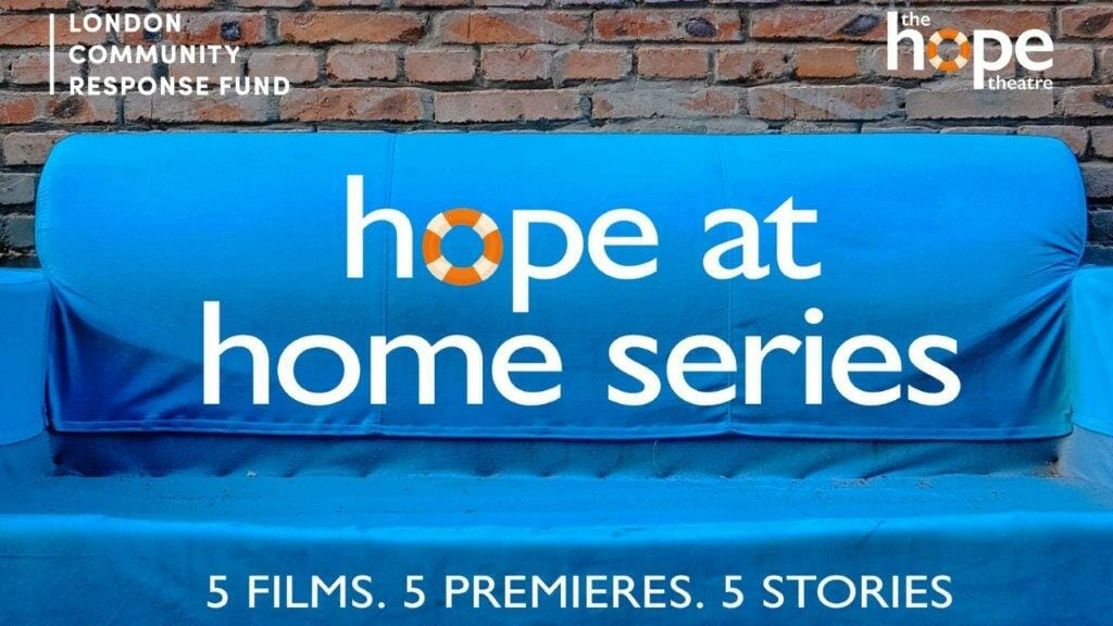 Hope at Home The Hope Theatre