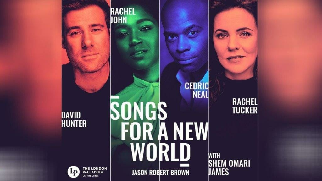 Songs for a New World at The London Palladium