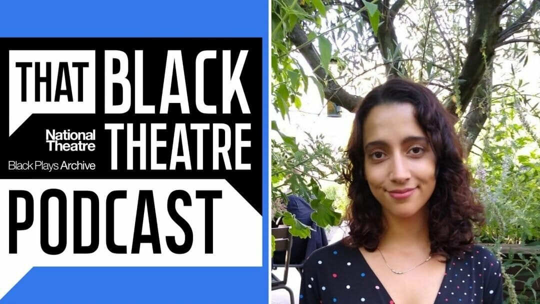 That Black Theatre Podcast hosted by Nadine Deller