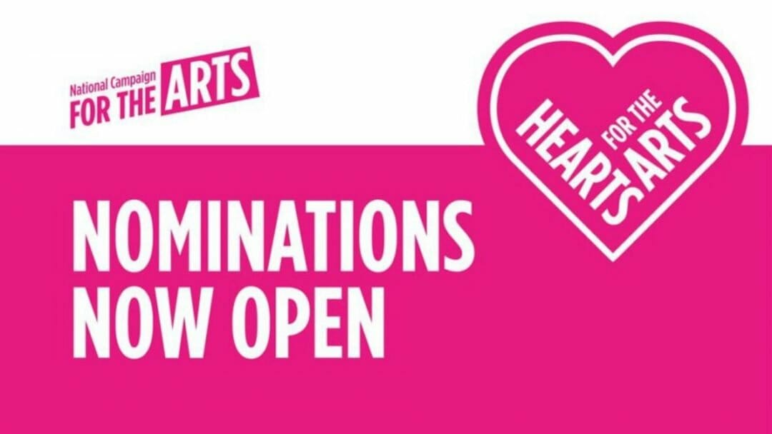 Nominations open for Hearts For The Arts